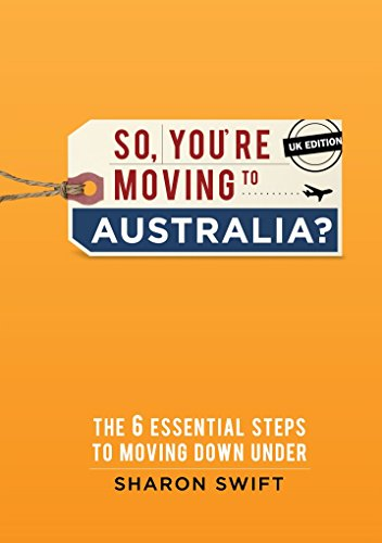 So You're Moving to Australia?