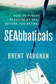 SEAbbaticals: How to pursue paradise by the sea before you retire
