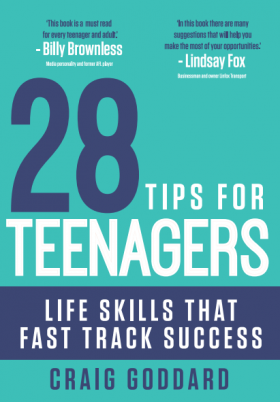28 Tips for Teenagers: Life Skills That Fast Track Success