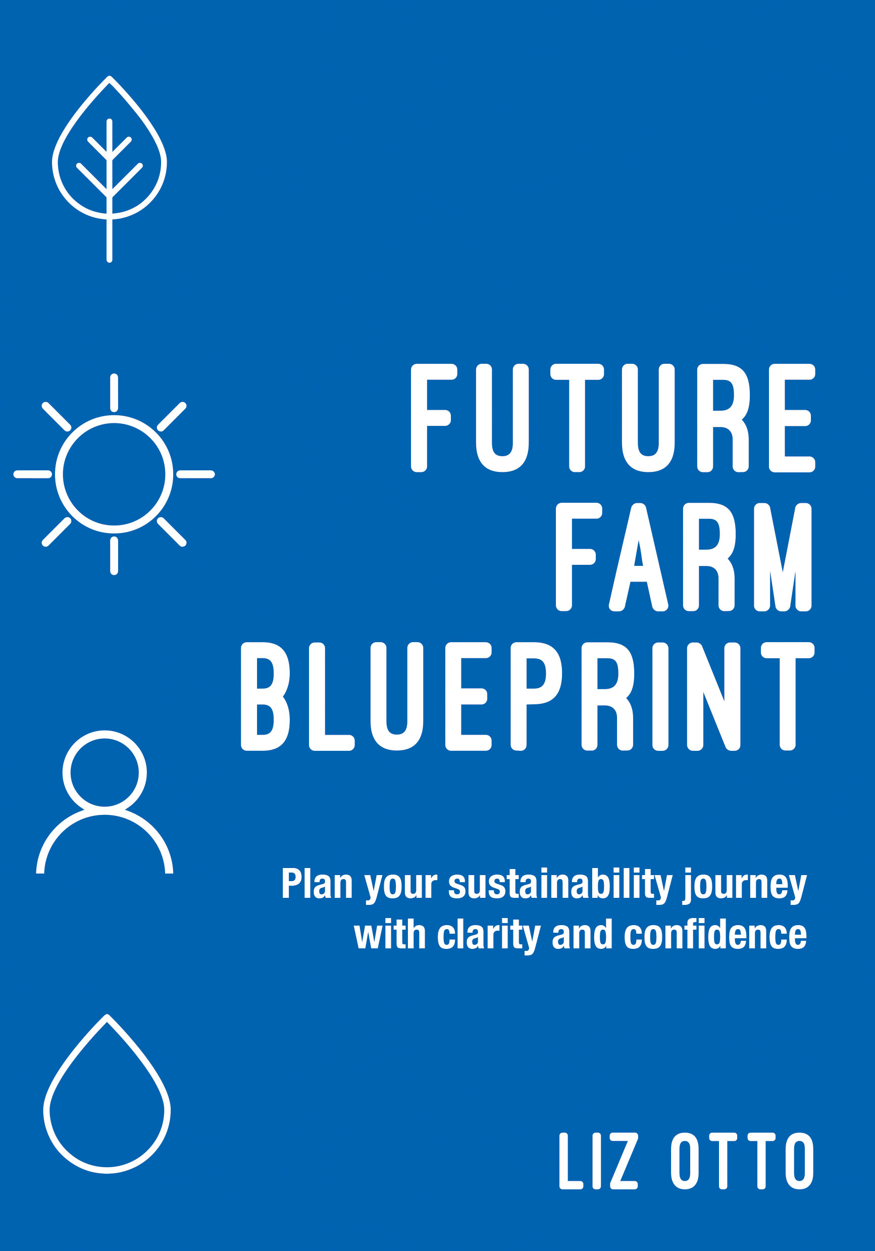 Future Farm Blueprint
