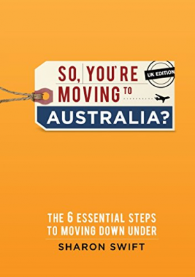 So You're Moving to Australia?