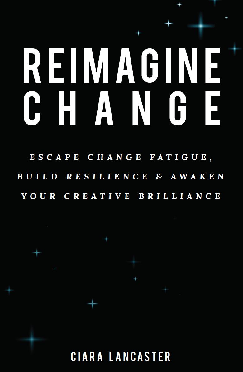 Reimagine Change
