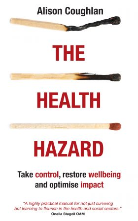 The Health Hazard